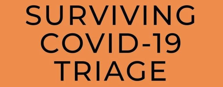 Surviving COVID-19 Triage Protocols