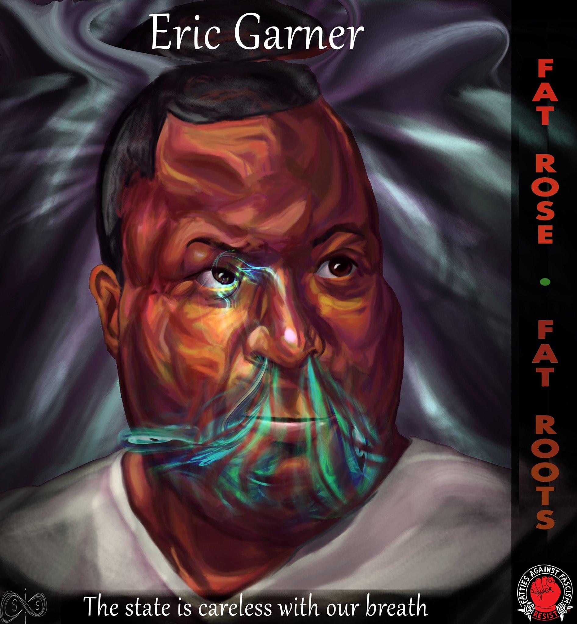 Fat Roots: Eric Garner