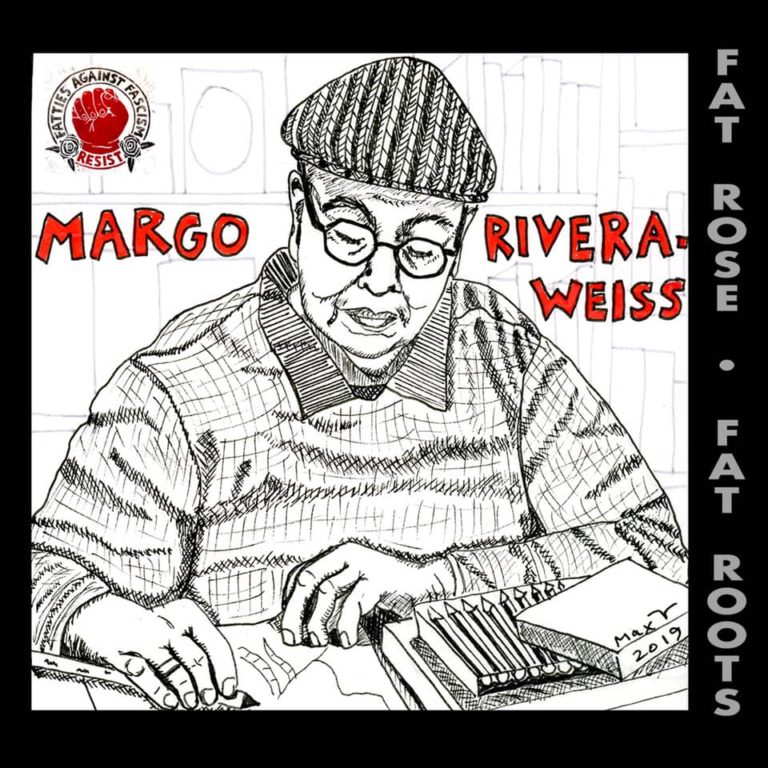 Fat Roots: Margo Rivera-Weiss