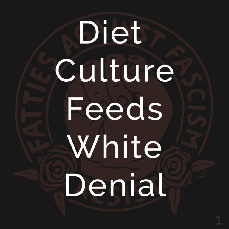 Diet Culture Feeds White Denial