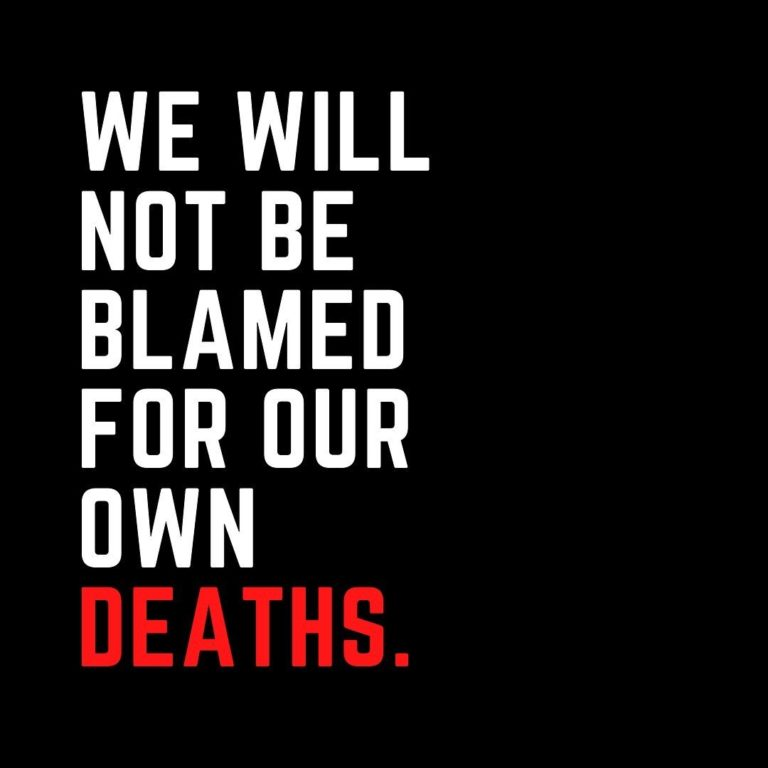 We Will Not Be Blamed For Our Own Deaths