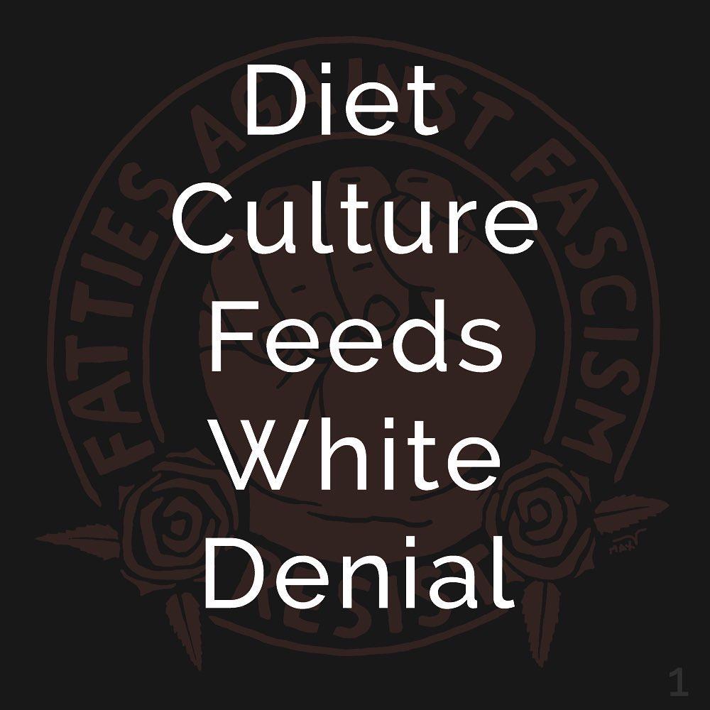 Diet Culture Feeds White Denial