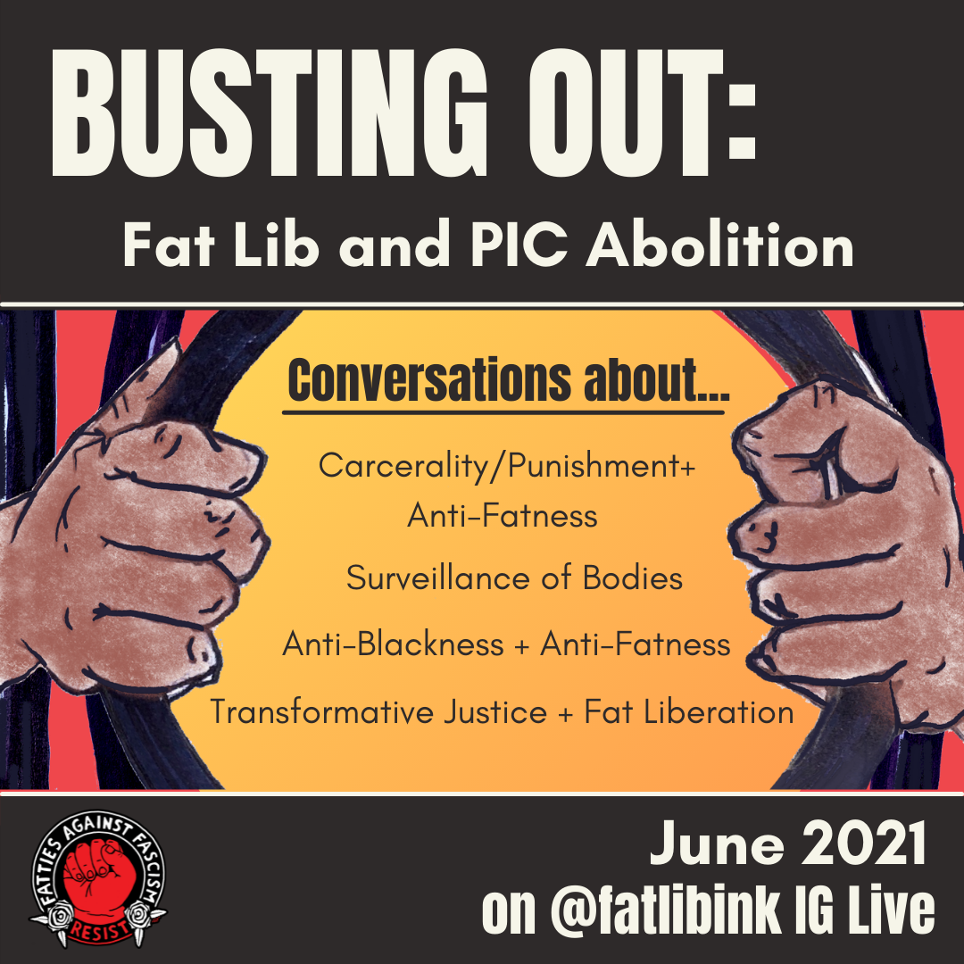 Busting Out: Fat Lib & PIC Abolition