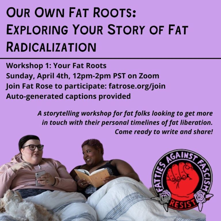 Our Own Fat Roots: Exploring Your Story of Fat Radicalization